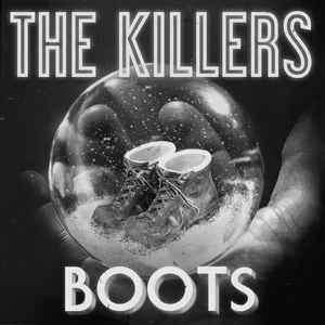 Boots - The Killers